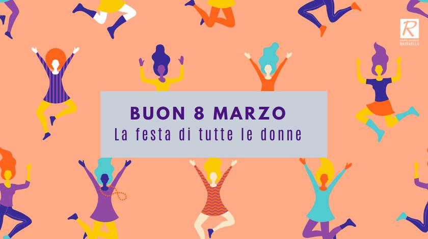 8 Marzo: la festa di tutte le donne