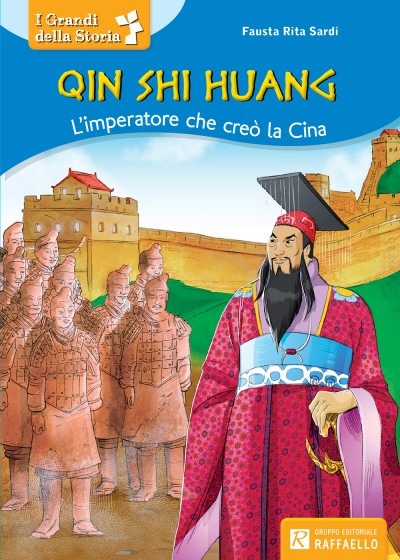 Qin Shin Huang - L'imperatore che creò la Cina
