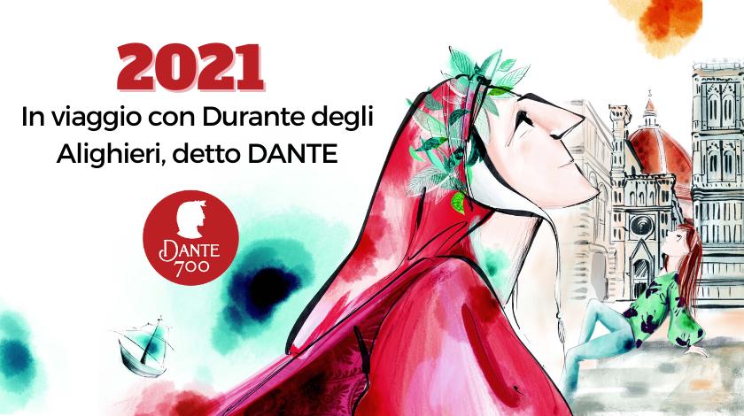 2021: In viaggio con Durante degli Alighieri, detto DANTE