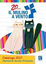 Narrativa Scuola Primaria 2017 - Il Mulino a Vento